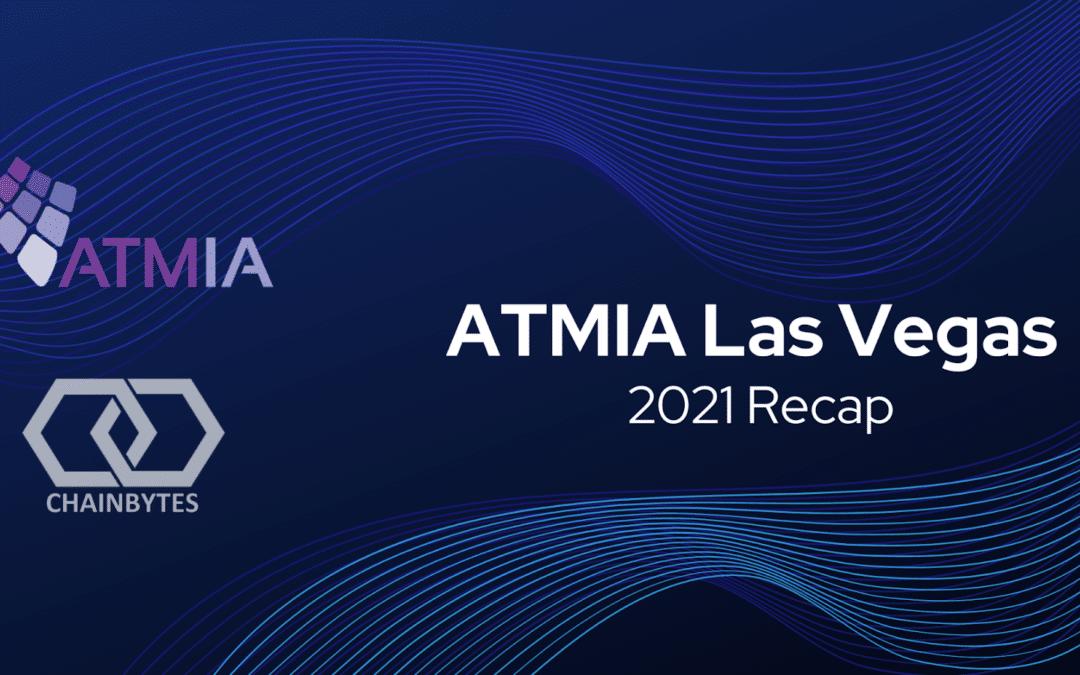 ATMIA Las Vegas 2021 Recap